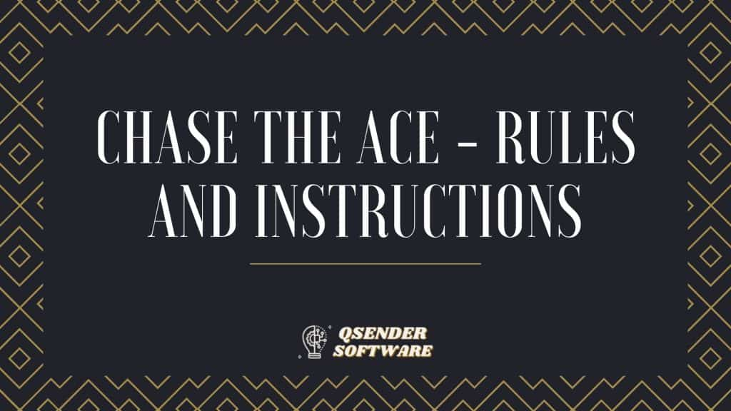 Chase The Ace Instructions