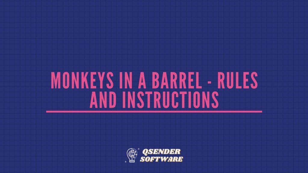 Monkeys In A Barrel - Rules